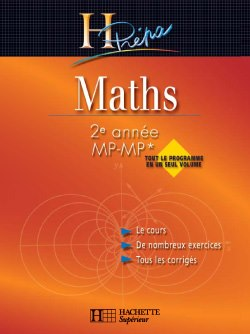 Maths 2me anne &#8211; MP &#8211; Tout-en-un H prepa