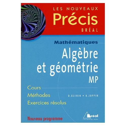 Nouveaux prcis de mathmatiques algebre et gomerie