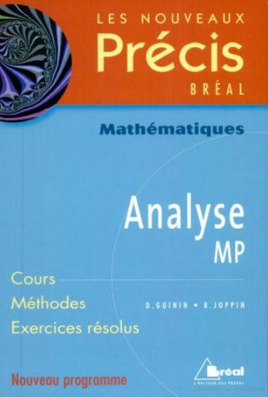 Nouveaux prcis de mathmatiques analyse mp